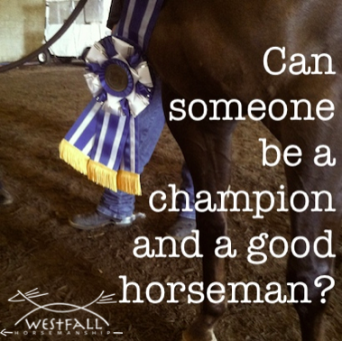 can-someone-be-a-champion-and-a-good-horseman